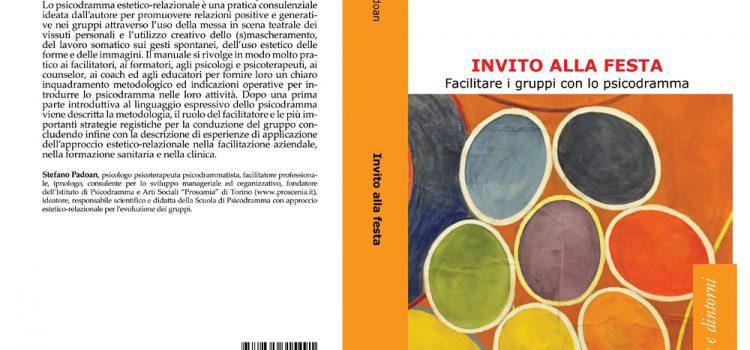 Invito alla festa – Il primo libro sullo psicodramma estetico-relazionale